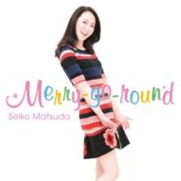 松田聖子 Merry-go-round