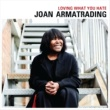 Joan Armatrading Loving What You Hate (Edit)
