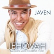 JAVEN Jehovah (feat. Imani Milele Children's Choir)