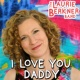 The Laurie Berkner Band I Love You Daddy