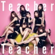 AKB48 Teacher Teacher Type A