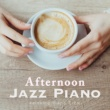 Relaxing Piano Crew Afternoon Jazz Piano