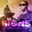 HUGEL & Taio Cruz Signs
