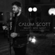 カラム・スコット What I Miss Most [Acoustic, 1 Mic 1 Take/Live From Abbey Road Studios]