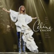 Céline Dion The Best so Far...2018 Tour Edition