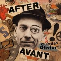Christian Olivier After Avant