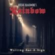 Ritchie Blackmore's Rainbow ウェイティング・フォー・ア・サイン