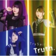 TrySail Truth.