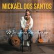 Mickaël Dos Santos Ma seconde chance