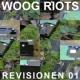 Woog Riots Revisionen, Vol. 1