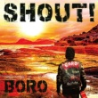 BORO SHOUT!