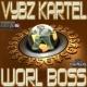 Vybz Kartel Worl Boss
