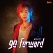 キメル 「遊☆戯☆王 VRAINS」OPテーマ曲『go forward』