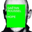 Gaëtan Roussel Hope
