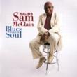 マイティ・サム・マクレイン Blues For The Soul