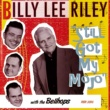 Billy Lee Riley Havin' a Whole Lot of Fun