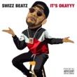 Swizz Beatz It's Okayyy