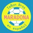 Teflon Brothers Maradona [En Español]