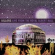 ザ・キラーズ Live From The Royal Albert Hall