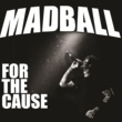 Madball Smile Now Pay Later