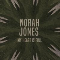 ノラ・ジョーンズ My Heart Is Full