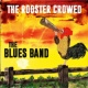 The Blues Band The Rooster Crowed in Memphis
