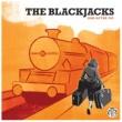 The Blackjacks One After 909