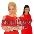 Aroma Flamenco Medley Raffaela