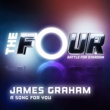 James Graham A Song For You [The Four Performance]