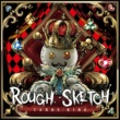 RoughSketch Kings Of Shit feat.DD''NAKATA''Metal