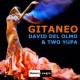 David del Olmo&Two Yupa Gitaneo
