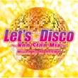 ミラクルズ Let's Disco