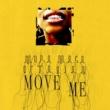 ムラ・マサ/Octavian Move Me