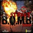 Bounty Killer Street Bomb Riddim