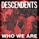 Descendents Who We Are
