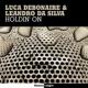 Luca Debonaire&Leandro Da Silva Holdin' On
