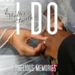 E. Walter Smith I Do (Precious Memories)