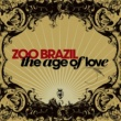 Zoo Brazil The Age of Love