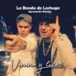 La Banda de Lechuga&Agrupación Marilyn Veneno y Licor