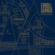 Erroll Garner Easy to Love