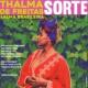 Thalma de Freitas&Alma Brasileira Sorte!