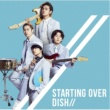 DISH// Starting Over