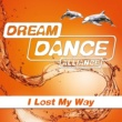 Dream Dance Alliance I Lost My Way (Extended Mix)