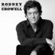 Rodney Crowell Anything but Tame