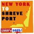 Calvin Harris 1960's Soul: New York to Shreveport