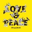 吉井和哉 LOVE & PEACE