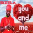 Sizzla You and Me