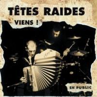 Têtes Raides Viens (Live)