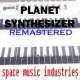 Space Music Industries Planet Synthesizer (Remastered Version)
