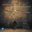 Orchestra of the Antipodes/アントニー・ウォーカー/Paul McMahon Mozart: Idomeneo, re di Creta, K.366 / Act 2 - Se il tuo duol [Live]